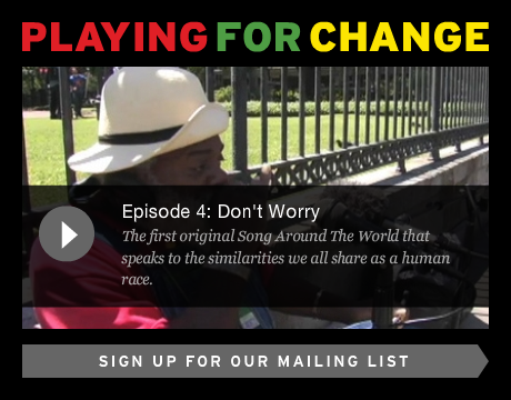 Playing for change, check the full article (requires Flash)